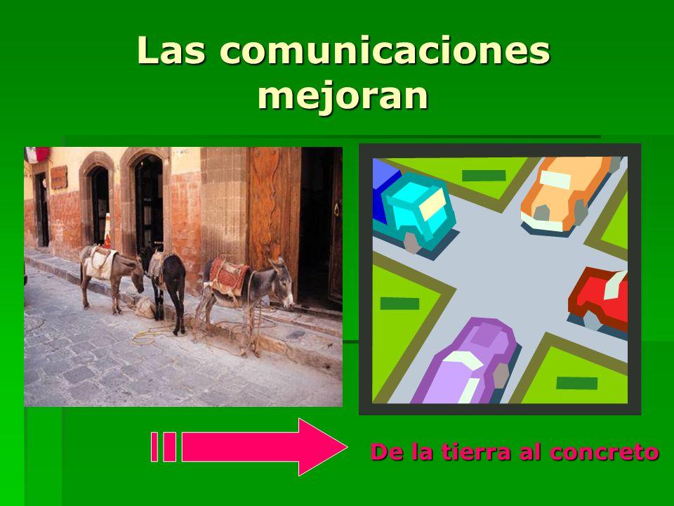Las comunicaciones mejoran