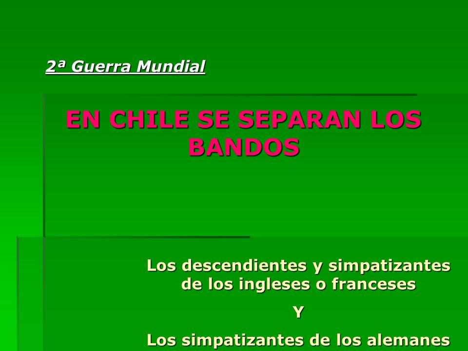 EN CHILE SE SEPARAN LOS BANDOS