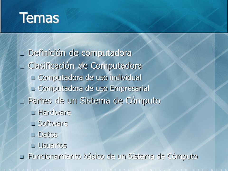 Temas Definición de computadora Clasificación de Computadora