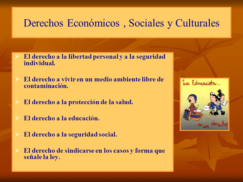 Derechos Económicos , Sociales y Culturales