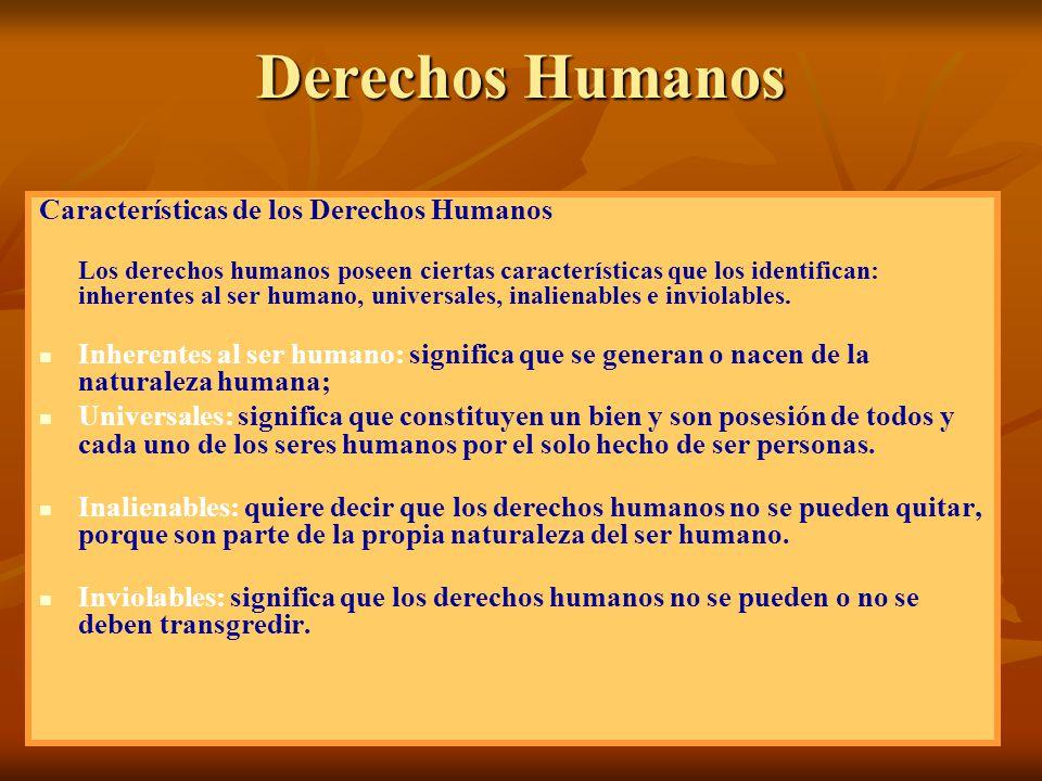 Derechos Humanos Características de los Derechos Humanos