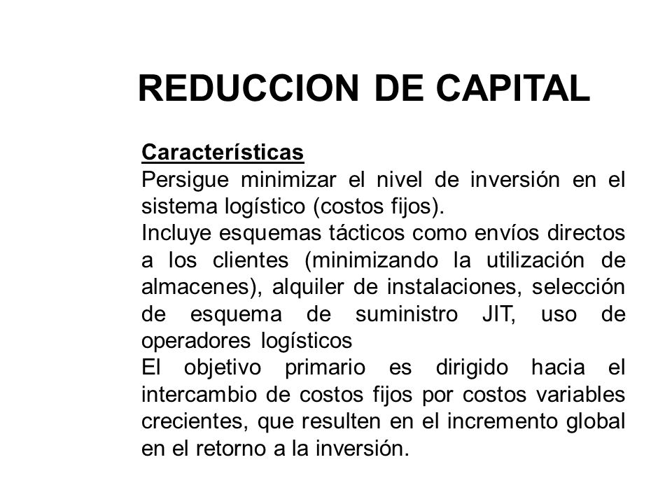 REDUCCION DE CAPITAL Características