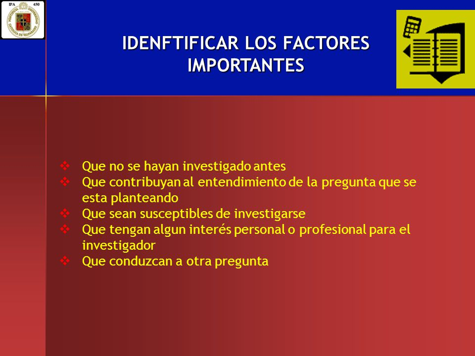 IDENFTIFICAR LOS FACTORES IMPORTANTES