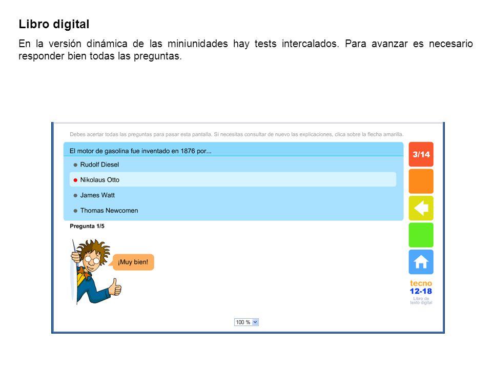 Libro digital En la versión dinámica de las miniunidades hay tests intercalados.