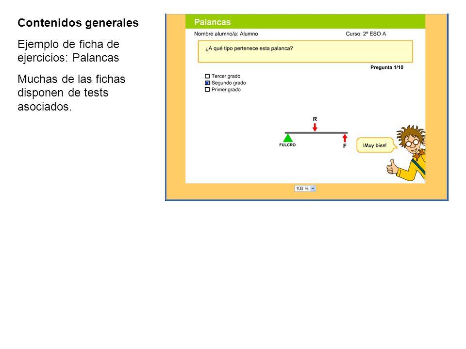Contenidos generales Ejemplo de ficha de ejercicios: Palancas.
