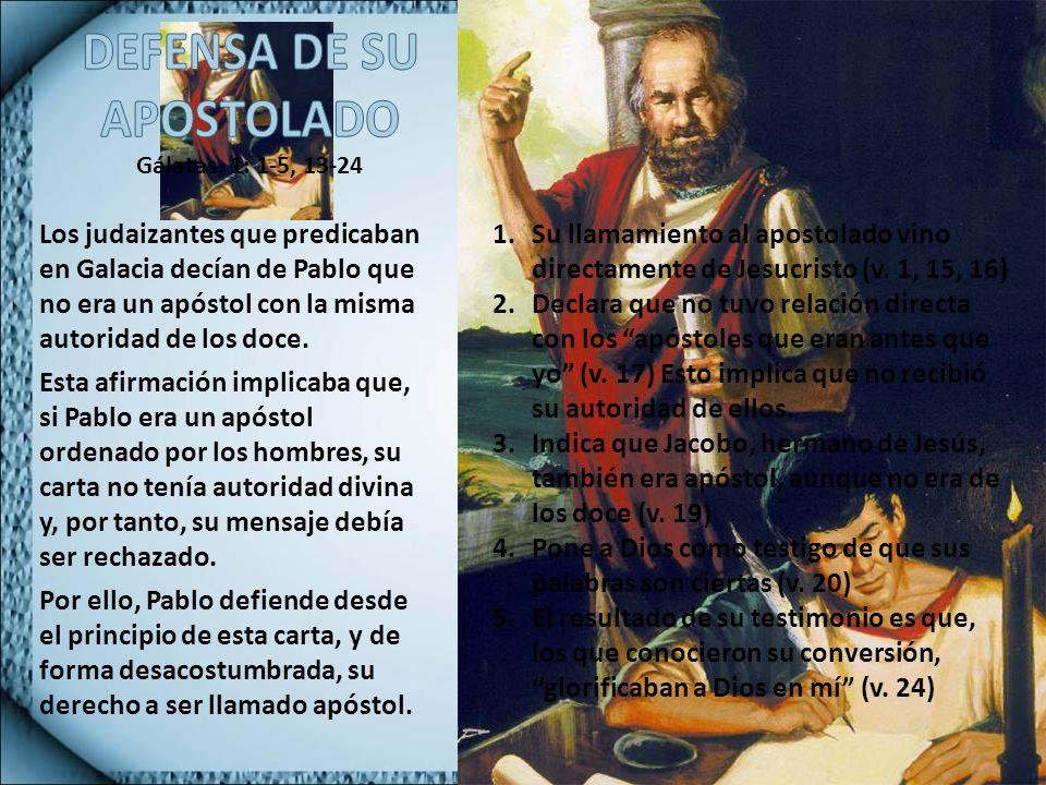 DEFENSA DE SU APOSTOLADO
