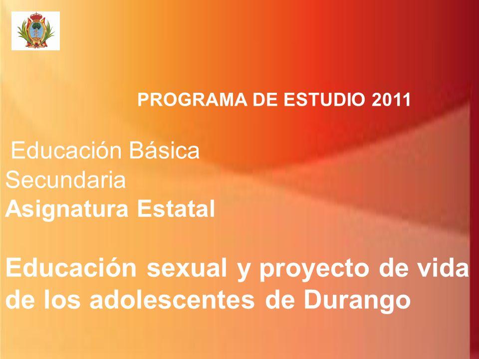 Educación sexual y proyecto de vida de los adolescentes de Durango