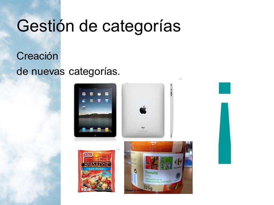 Gestión de categorías ¡ Creación de nuevas categorías.
