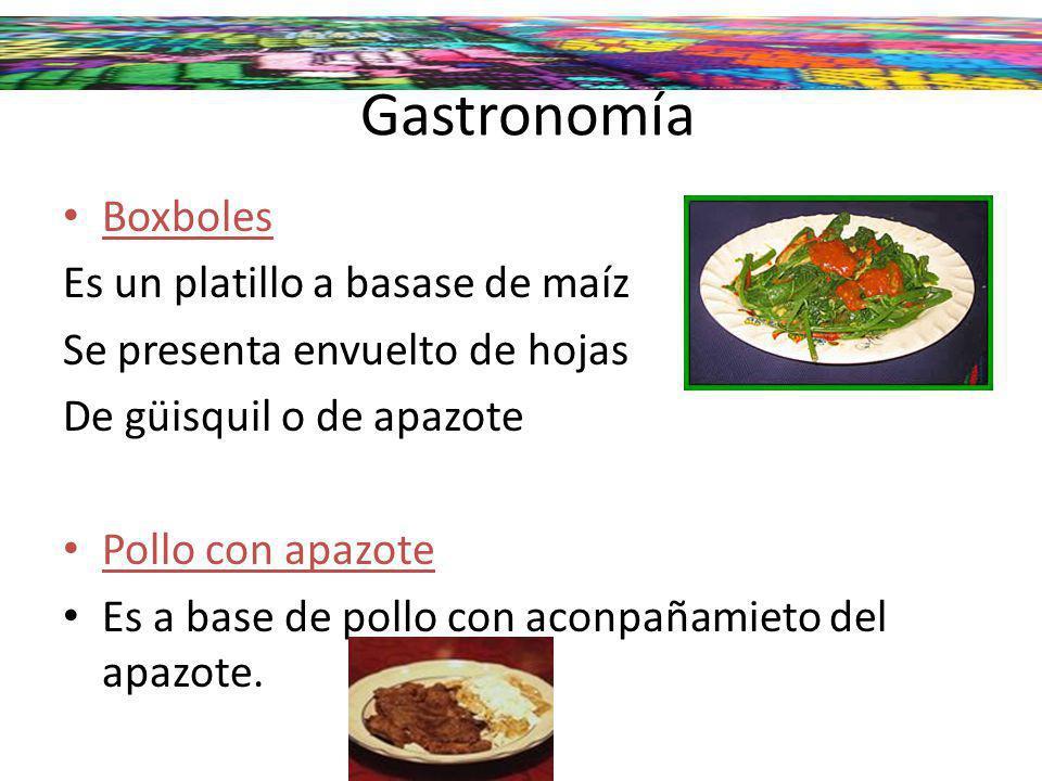Gastronomía Boxboles Es un platillo a basase de maíz