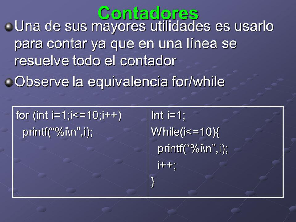Contadores Una de sus mayores utilidades es usarlo para contar ya que en una línea se resuelve todo el contador.