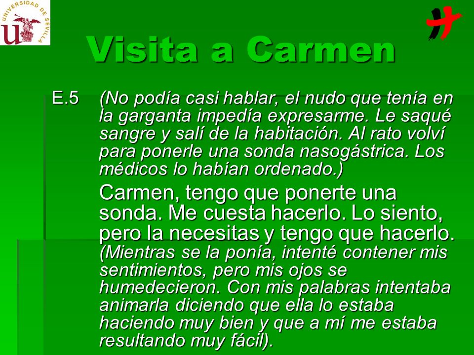 Visita a Carmen