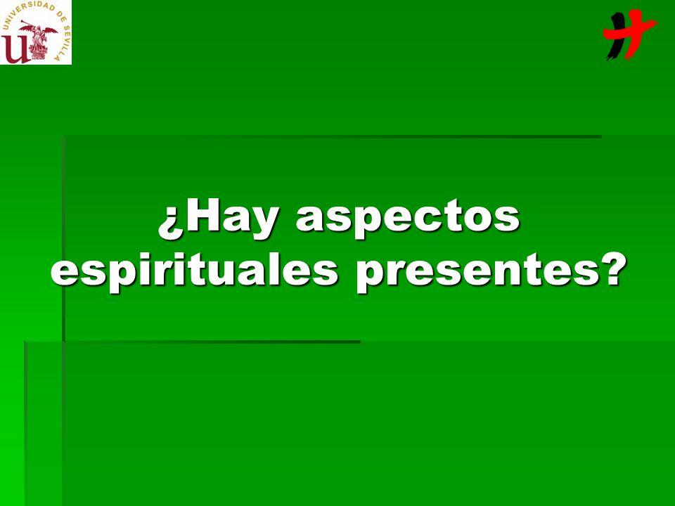 ¿Hay aspectos espirituales presentes