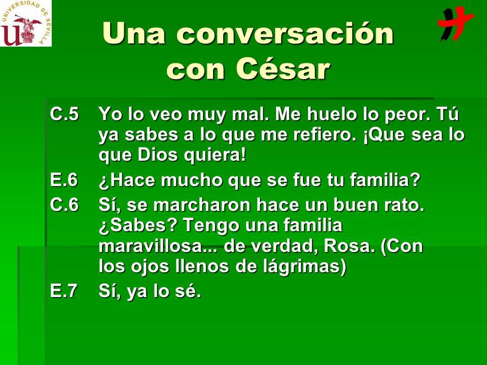 Una conversación con César