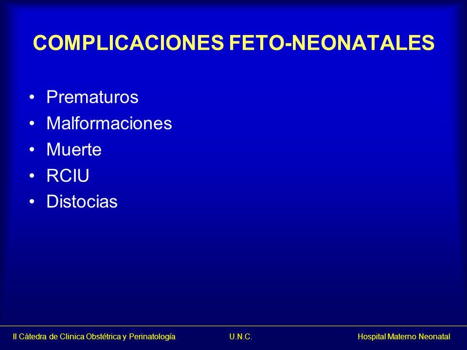 COMPLICACIONES FETO-NEONATALES