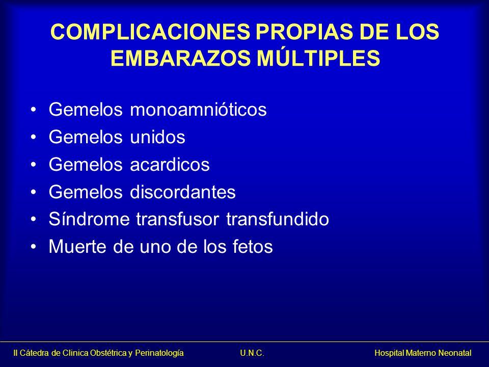 COMPLICACIONES PROPIAS DE LOS EMBARAZOS MÚLTIPLES