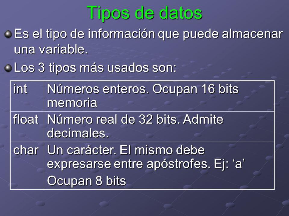 Tipos de datos Es el tipo de información que puede almacenar una variable. Los 3 tipos más usados son: