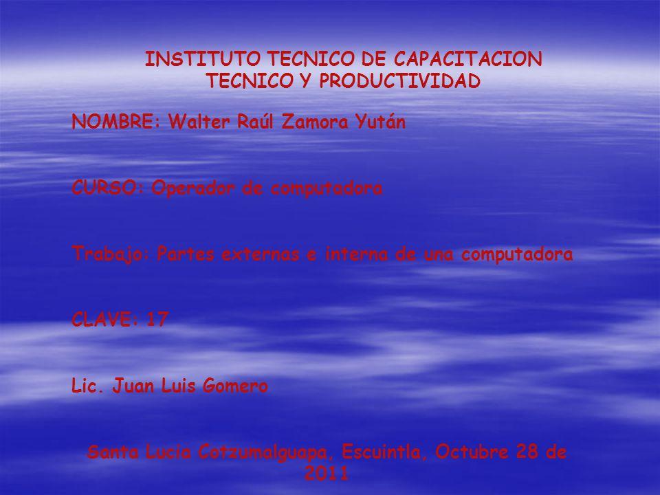 INSTITUTO TECNICO DE CAPACITACION TECNICO Y PRODUCTIVIDAD