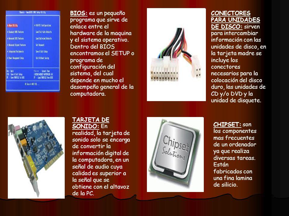BIOS: es un pequeño programa que sirve de enlace entre el hardware de la maquina y el sistema operativo. Dentro del BIOS encontramos el SETUP o programa de configuración del sistema, del cual depende en mucho el desempeño general de la computadora.