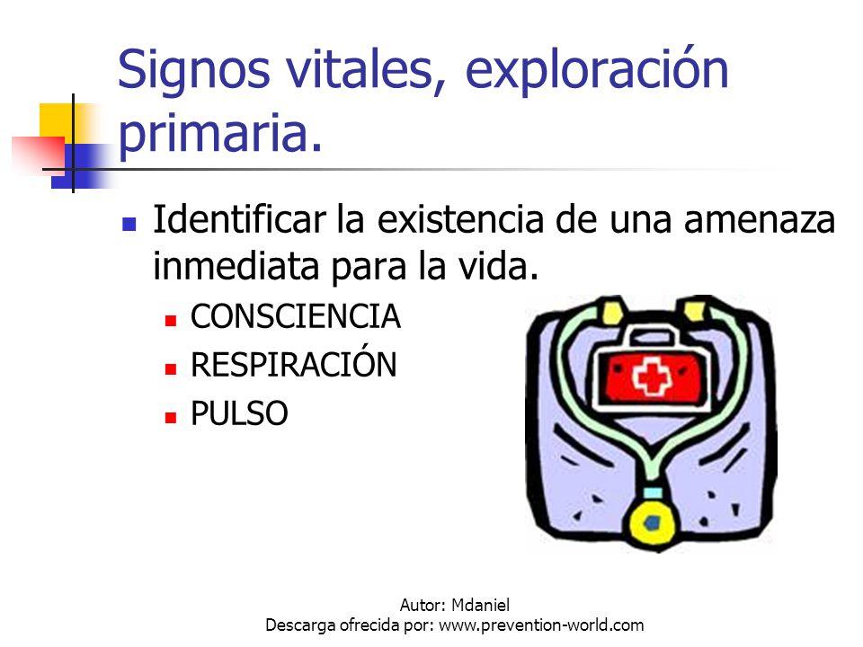Signos vitales, exploración primaria.