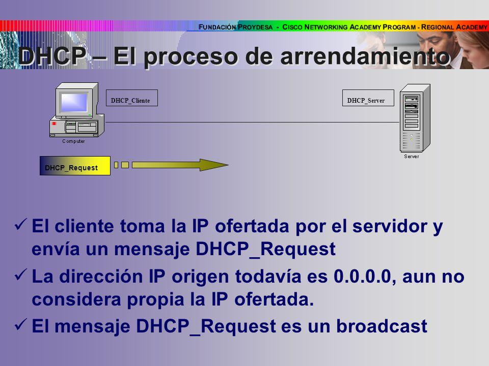 DHCP – El proceso de arrendamiento