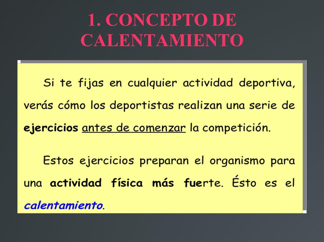 1. CONCEPTO DE CALENTAMIENTO