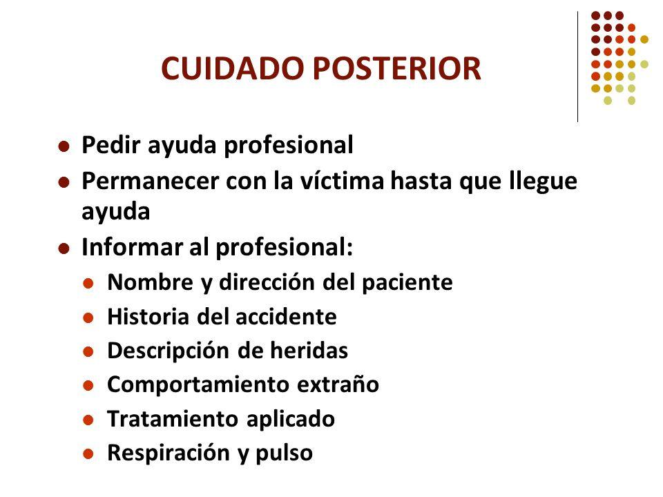 CUIDADO POSTERIOR Pedir ayuda profesional