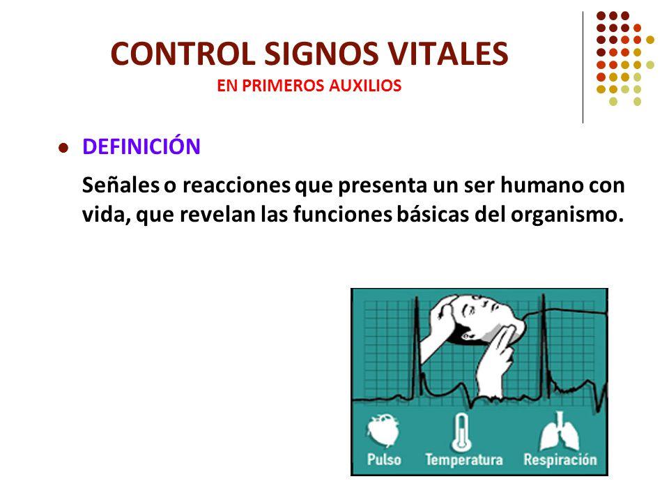 CONTROL SIGNOS VITALES EN PRIMEROS AUXILIOS