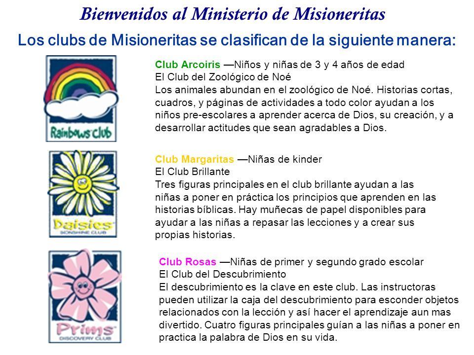 Los clubs de Misioneritas se clasifican de la siguiente manera: