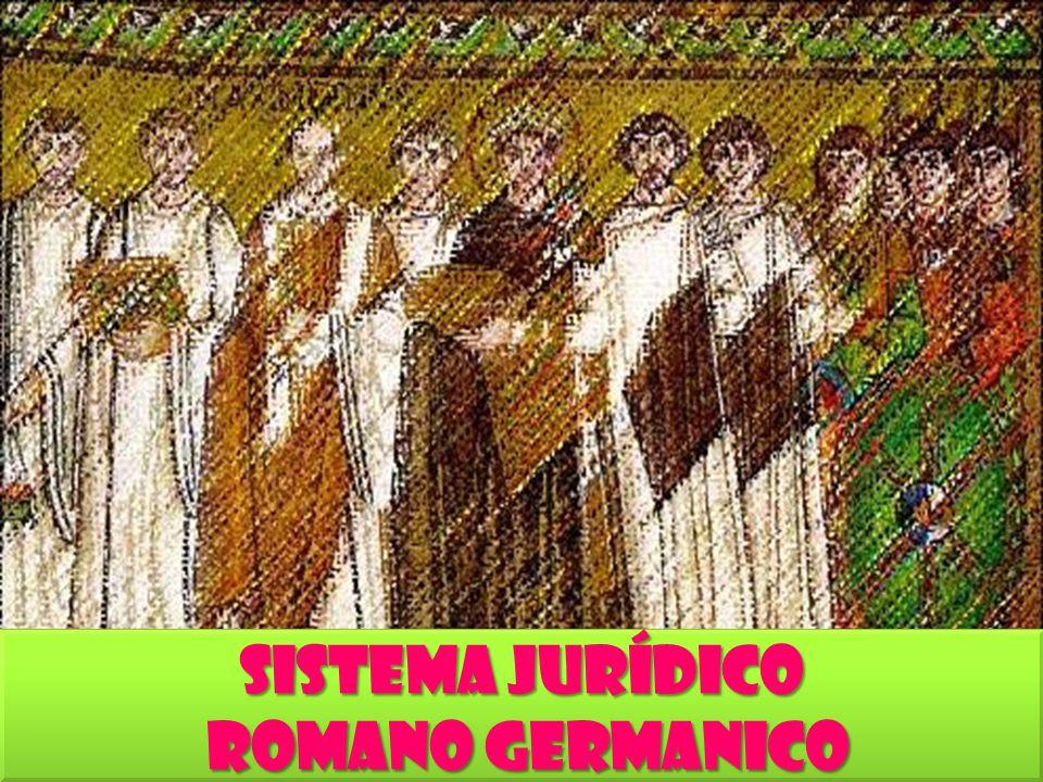 Sistema Jurídico Romano Germanico