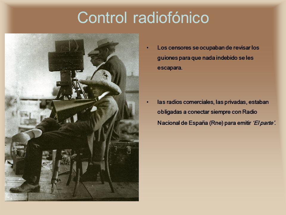 Control radiofónico Los censores se ocupaban de revisar los guiones para que nada indebido se les escapara.