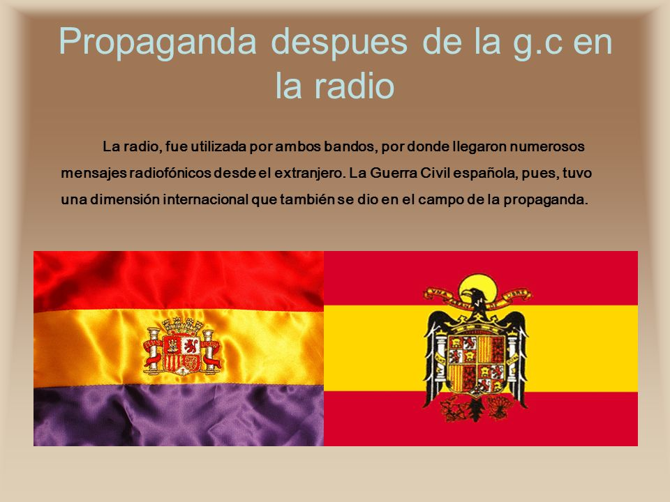 Propaganda despues de la g.c en la radio