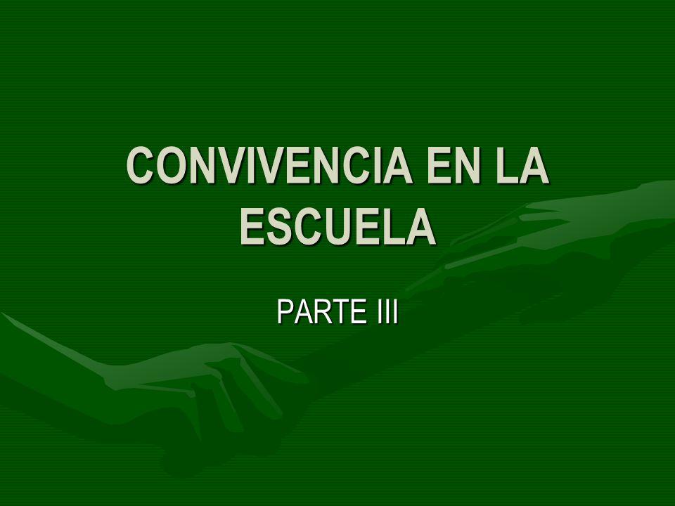 CONVIVENCIA EN LA ESCUELA
