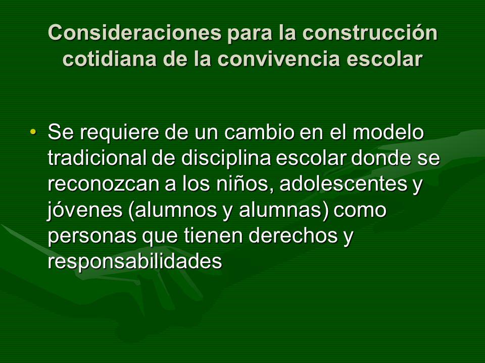 Consideraciones para la construcción cotidiana de la convivencia escolar