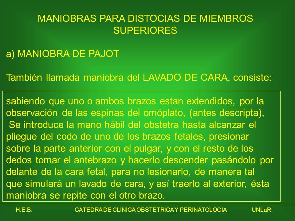 MANIOBRAS PARA DISTOCIAS DE MIEMBROS SUPERIORES