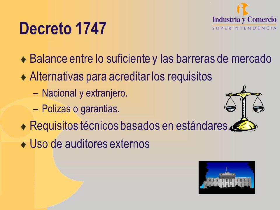 Decreto 1747 Balance entre lo suficiente y las barreras de mercado