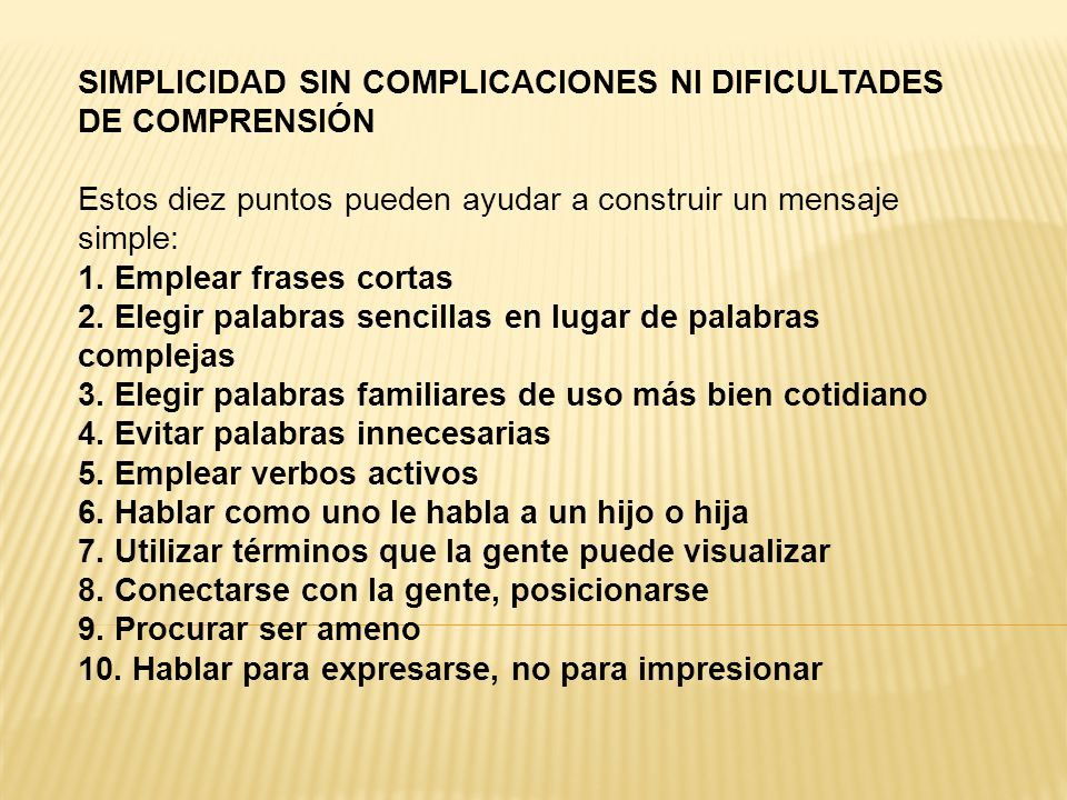 SIMPLICIDAD SIN COMPLICACIONES NI DIFICULTADES DE COMPRENSIÓN
