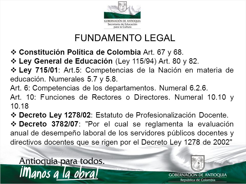 FUNDAMENTO LEGAL Constitución Política de Colombia Art. 67 y 68.
