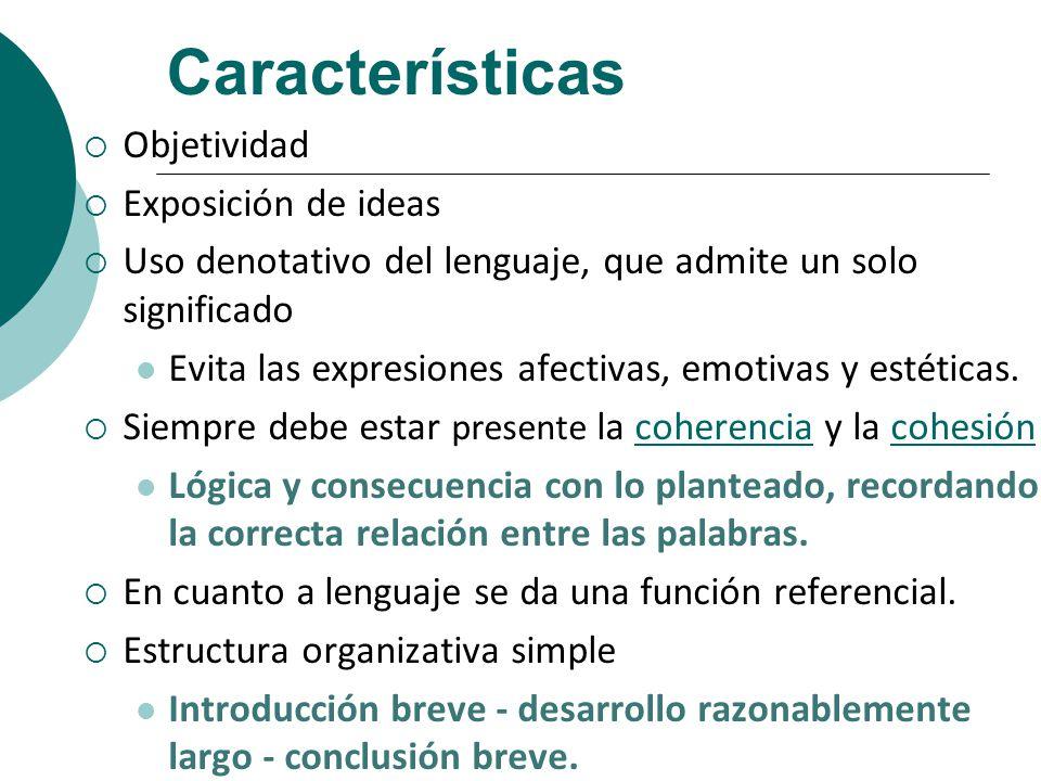 Características Objetividad Exposición de ideas
