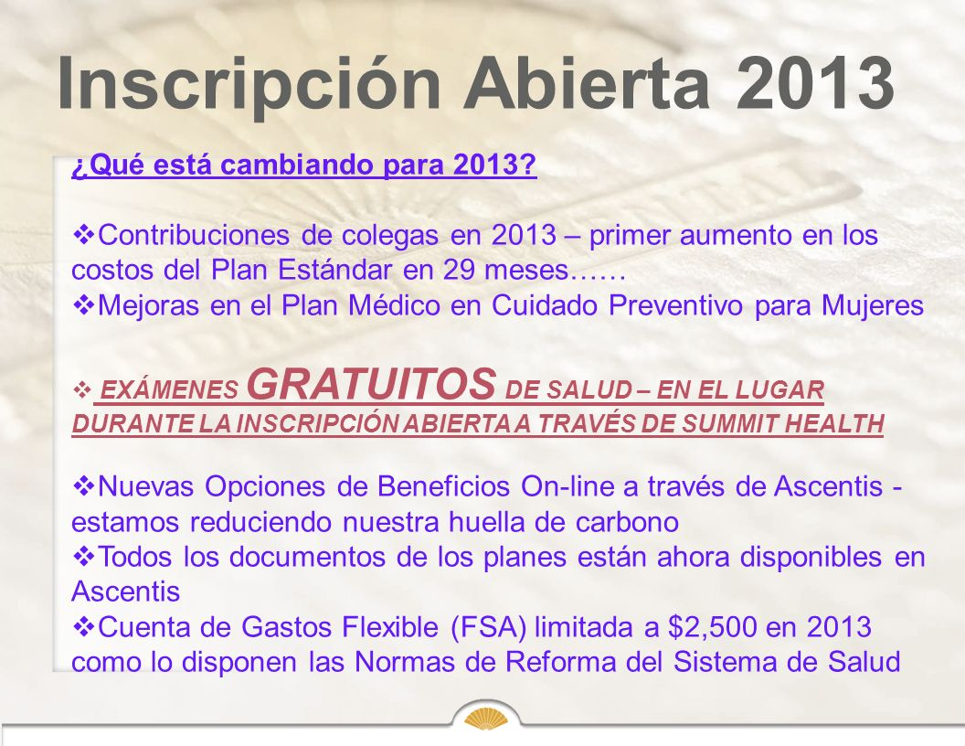 Inscripción Abierta 2013 ¿Qué está cambiando para 2013