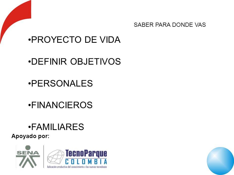 PROYECTO DE VIDA DEFINIR OBJETIVOS PERSONALES FINANCIEROS FAMILIARES
