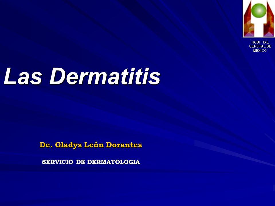 De. Gladys León Dorantes SERVICIO DE DERMATOLOGIA