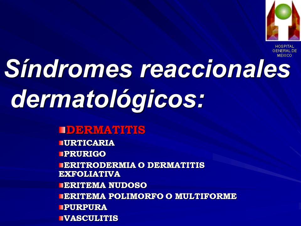 Síndromes reaccionales dermatológicos: