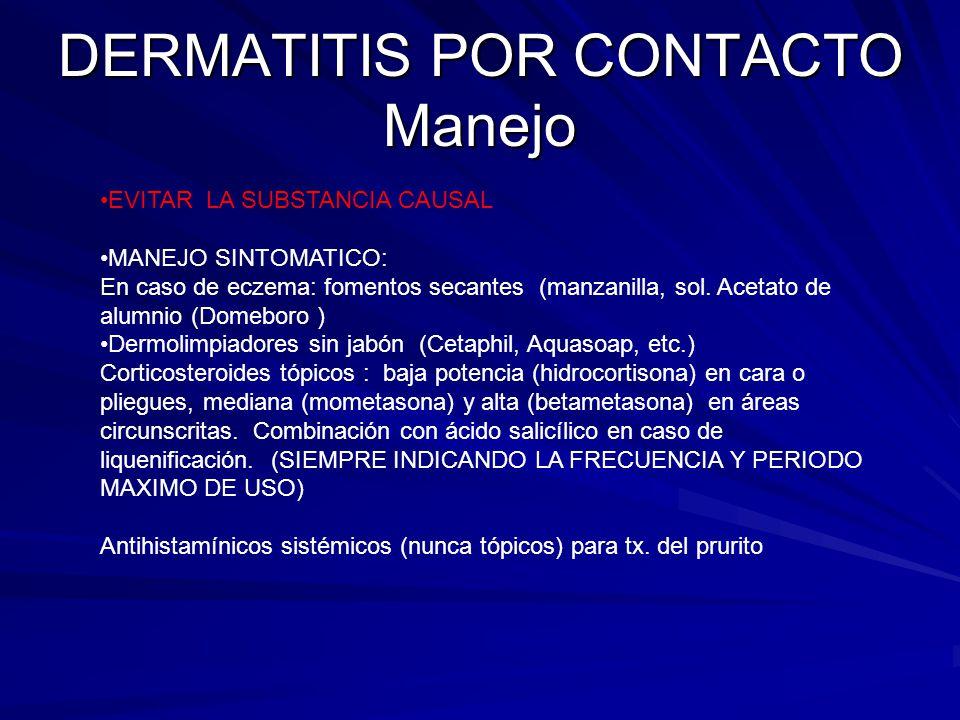 DERMATITIS POR CONTACTO Manejo