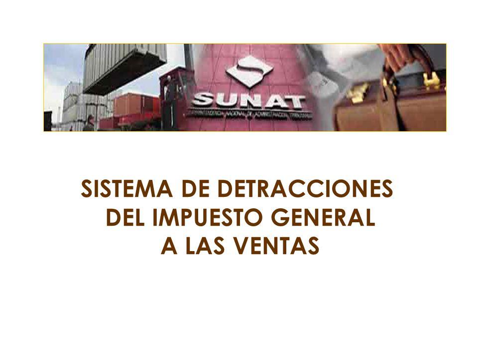 SISTEMA DE DETRACCIONES DEL IMPUESTO GENERAL A LAS VENTAS