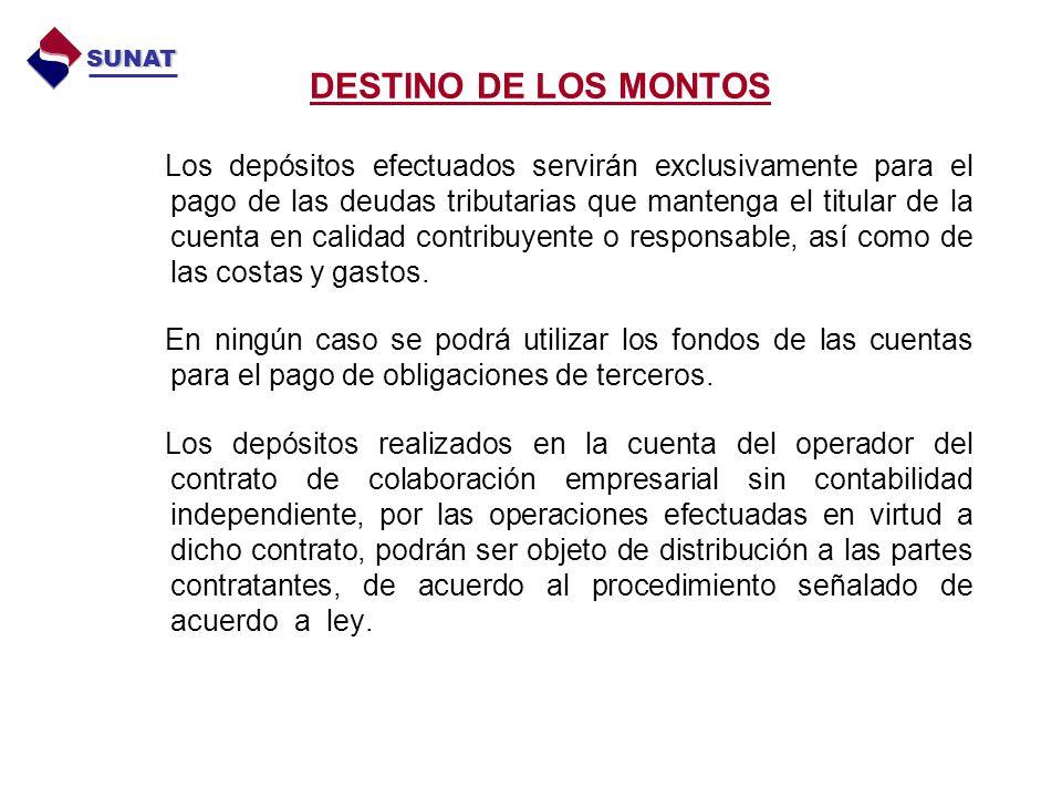 SUNAT DESTINO DE LOS MONTOS.