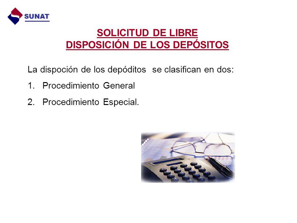 SOLICITUD DE LIBRE DISPOSICIÓN DE LOS DEPÓSITOS