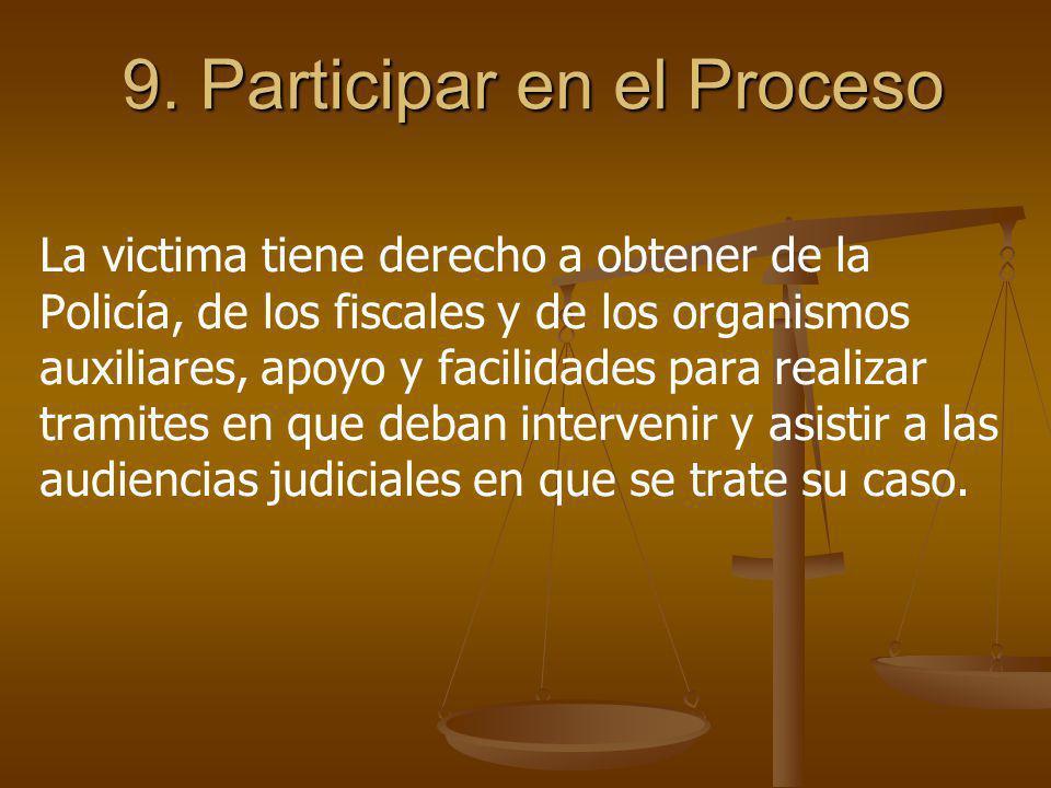 9. Participar en el Proceso