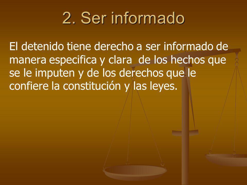2. Ser informado