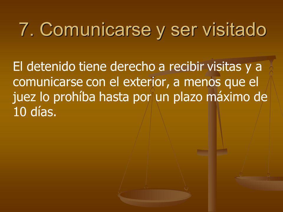7. Comunicarse y ser visitado