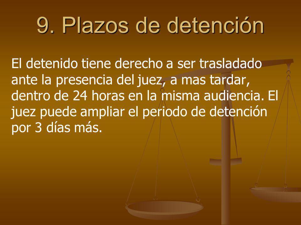 9. Plazos de detención